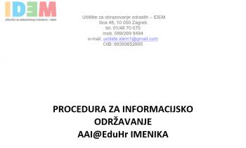 PROCEDURA ZA INFORMACIJSKO ODRŽAVANJE AAI@EduHr IMENIKA