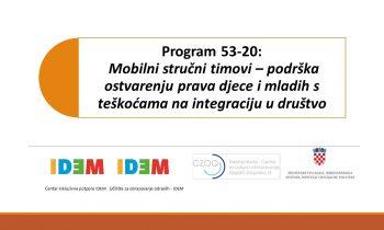 """Završena prva godina programa """"Mobilni stručni timovi – podrška ostvarenju prava djece i mladih s teškoćama na integraciju u društvo"""""""